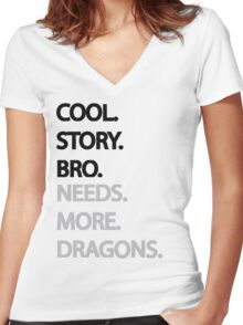 Need More Dragons Bro Women's Fitted V-Neck T-Shirt