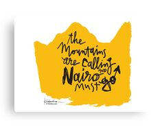 The Mountains Are Calling and Nairo Must Go  Canvas Print