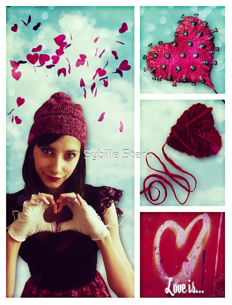 Love Is ♥ by Sybille Sterk