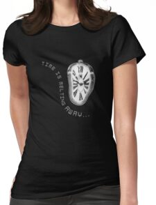 Salvador Dali Inspired Melting Clock. Time is melting away. Womens Fitted T-Shirt