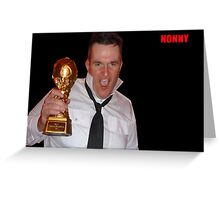 Nonny - The Legend 1 Greeting Card