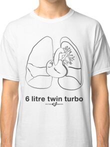 Six Litre Twin Turbo (light shirt) Classic T-Shirt