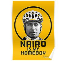 Nairo is My Homeboy : TDF Yellow Poster