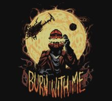 Burn With Me T-Shirt