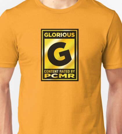 PCMR - Glorious Unisex T-Shirt