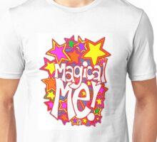 Magical Me! Unisex T-Shirt