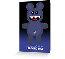 BEAR KARMA Greeting Card