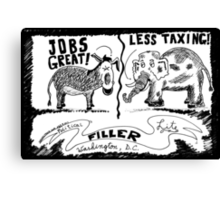 Jobs Great! Less Taxing! Canvas Print