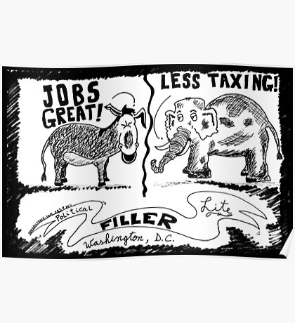 Jobs Great! Less Taxing! Poster