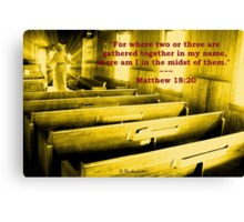Matthew 18:20 - For Where Two Or Three Are Gathered Canvas Print