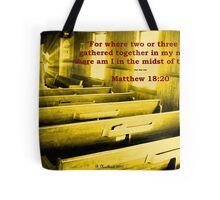 Matthew 18:20 - For Where Two Or Three Are Gathered Tote Bag