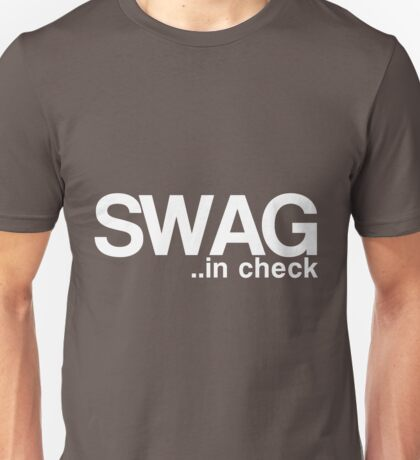 SWAG..in check Unisex T-Shirt