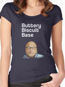 Buttery Biscuit Base! (Masterchef Spoof!) Women's Fitted Scoop T-Shirt