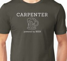 Carpenter - powered by beer Unisex T-Shirt