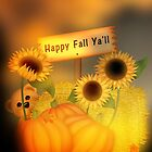 Happy Fall Ya'll by Penny Odom