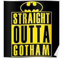 Outta Batman Gotham Poster