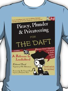Piracy for the Daft T-Shirt