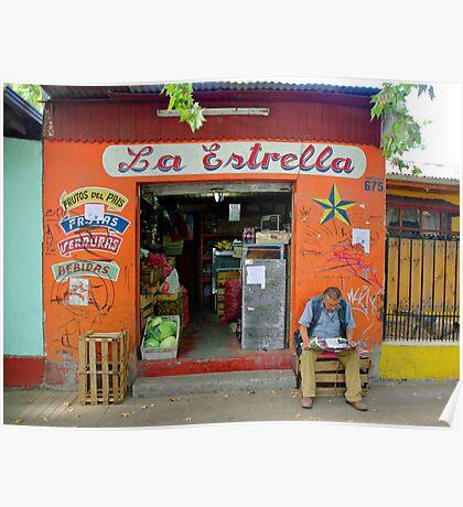 Street Scene - Shop La Estrella - Chile Poster