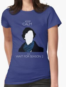 Keep Calm and Wait For Season 2 T-Shirt