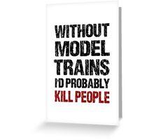 Funny Model Train Shirt Greeting Card