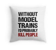 Funny Model Train Shirt Throw Pillow