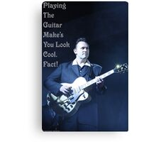 Playing The Guitar Make's You Look Cool. Fact! Canvas Print