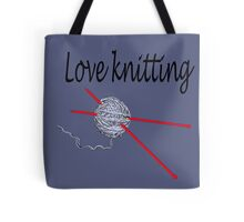 Love knitting - gray background Tote Bag
