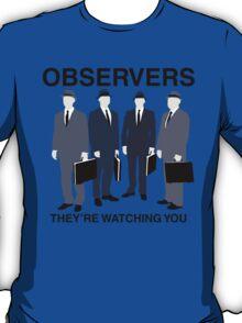 Observers T-Shirt