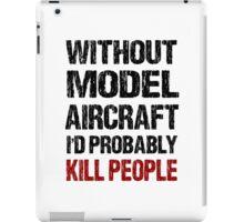 Funny Model Aircraft Shirt iPad Case/Skin