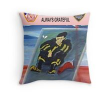Never Forgotten...Always Grateful Throw Pillow