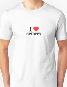 I Love SPIRITS T-Shirt