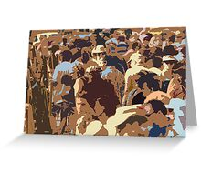 People in the street Greeting Card