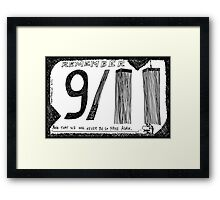 Remember 9/11 Framed Print
