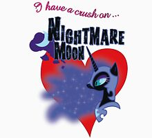 I have a crush on... Nightmare Moon - with text Unisex T-Shirt