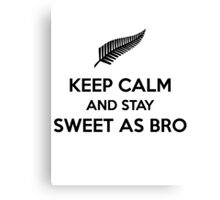keep calm and stay sweet as bro Canvas Print