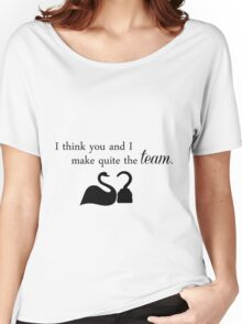 Quite the team - CaptainSwan Women's Relaxed Fit T-Shirt