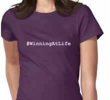 #WinningAtLife white Womens Fitted T-Shirt
