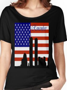 Remember 9-11 Women's Relaxed Fit T-Shirt