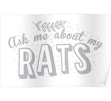 Ask me about my RATS Poster