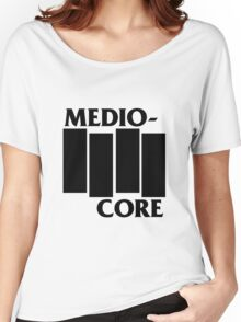 Medio-Core Women's Relaxed Fit T-Shirt