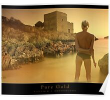 Pure Gold Poster