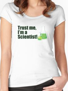 Trust Me I'm a Scientist Funny Lab Technician Bottles Quote Women's Fitted Scoop T-Shirt