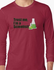 Trust Me I'm a Scientist Funny Lab Technician Bottles Quote Long Sleeve T-Shirt