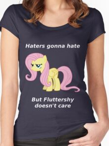Haters gonna hate, Fluttershy doesn't care Women's Fitted Scoop T-Shirt