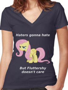 Haters gonna hate, Fluttershy doesn't care Women's Fitted V-Neck T-Shirt