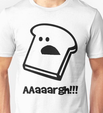 scared bread Unisex T-Shirt