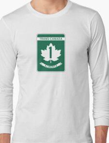 Alberta, Trans-Canada Highway Sign Long Sleeve T-Shirt