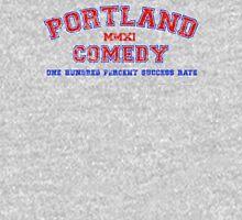Portland Comedy: 100% Success Rate T-Shirt