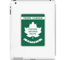 Ontario, Trans-Canada Highway Sign iPad Case/Skin