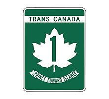 Prince Edward Island, Trans-Canada Highway Sign Photographic Print